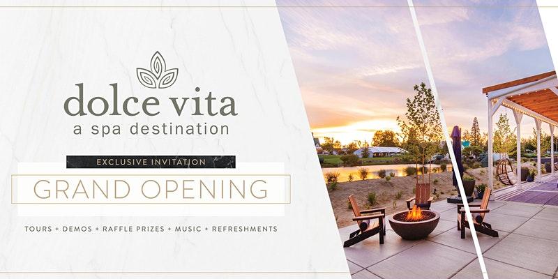 Dolce Vita Grand Opening